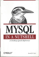 New listing MySql in a Nutshell by Russell J. T. Dyer Database Paperback Very Good Condition