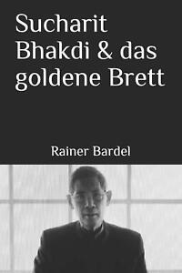 Sucharit Bhakdi & das goldene Brett