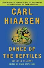 Dance of the Reptiles : Selected Columns by Carl Hiassen