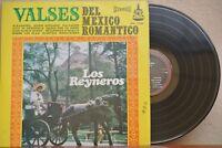 LOS REYNEROS -VALSES DEL MEXICO ROMANTICO- MEXICAN LP WOC RANCHERO