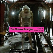Andrew Hung The Greasy Strangler Original Motion Picture Soundtrack Vinyl