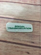 Special Transportation Patch. green and white 3