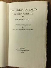 1926 - D'Annunzio, Gabriele.  La Figlia di Iorio.  Inscribed by translator.