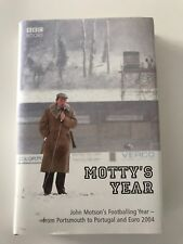 Motty's Year From Portsmouth to Portugal HARDBACK 1ST ED 2004