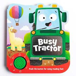 Busy Tractor Sound Book - interactive children's story board book