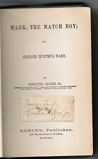 Horatio Alger Jr. Signed Rare Book 1869 Mark, The Match Boy / Ragged Dick Series