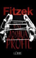 Das Joshua-Profil von Sebastian Fitzek (2015, Gebundene Ausgabe),NEUwertig;Lübbe