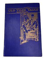 1925, First Edition, OLD TILER TALKES, by CARL H CLAUDY, FREEMASONRY, MASONIC
