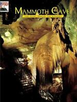 Mammoth Cave: The Story Behind the Scenery