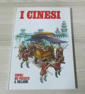 I CINESI Lai Po Kan, collana Popoli del Passato ed. Vallardi 1989