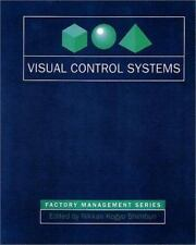 Visual Control Systems (Visual Control Innovations in Japan's Most Advanced