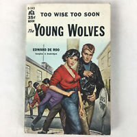 THE YOUNG WOLVES by Edward De Roo Vintage Sleaze GGA 50's Paperback Book 1959