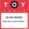16100-B9490 Toyota Pump assy, engine water 16100B9490, New Genuine OEM Part