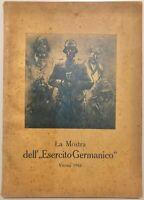 """RSI """"LA MOSTRA DELL'ESERCITO GERMANICO"""" catalogo Vienna 1944"""