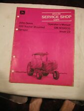 John Deere 200 Tractor Mounted Sprayer Jd Operator's Manual #Om-N159232 Issue C0