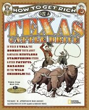 How to Get Rich on a Texas Cattle Drive: In Which