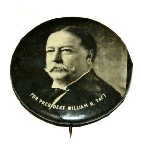 "1908 WILLIAM H. TAFT 1.25"" campaign pin pinback button political presidential"