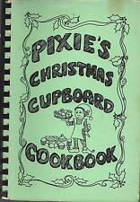 *ROSS CA 1977 PIXIE PARK PARENTS COOK BOOK *CHRISTMAS CUPBOARD *ETHNIC RECIPES