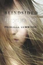 Blindsided by Priscilla Cummings (2010, Hardcover)