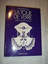"""LA TOUR DE VERRE"" R. SILVERBERG (1972) SCIENCE-FICTION / DEDICACE"