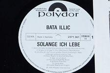 BATA ILLIC -Solange ich lebe- LP 1973 Polydor Promo Archiv-Copy