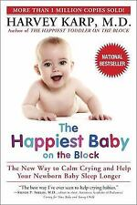 NEW The Happiest Baby on the Block : The New Way to Calm Crying and Help