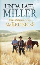Die Männer der McKettricks von Linda Lael Miller (2013, Taschenbuch)