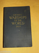 VINTAGE 1969 WEYER'S WARSHIPS OF THE WORLD US NAVAL INSTITUTE ANNAPOLIS BOOK