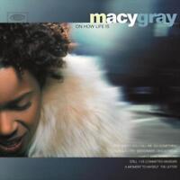 LP-MACY GRAY-ON HOW LIFE IS -LP- NEW VINYL RECORD