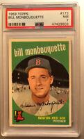 1959 Topps #173 Bill Monbouquette PSA 7. Key PSA Registry Card For 3 Diff. Sets.