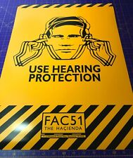 USE HEARING PROTECTION • FAC51 Hacienda Manchester • A4 - A2 size • POSTER PRINT