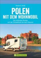 Polen mit dem Wohnmobil Campingführer Routen Stellplätze Touren Buch Masuren
