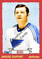 Custom made Topps 1973-74 St.Louis Blues Andre Dupont  hockey card