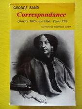 George Sand Correspondance Tome 19 (1865-1866) Editions Garnier 1985 G. Lubin
