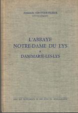 Seine-et-Marne, L'Abbaye Notre-Dame du Lys à Dammarie-Les-Lys