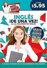 Ingles, de una vez! (Maria Garcia Tu Guia Latina) (Spanish Edition)