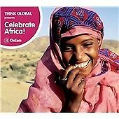Various ‎Artists – Think Global Presents Celebrate Africa! CD (Oxfam, 2009)