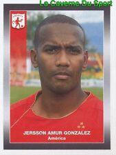 009 JERSSON GONZALEZ AMERICA CALI STICKER PANINI COLOMBIA PRIMERA A 2008