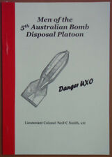 Men of the 5th Australian Bomb Disposal platoon. by Neil C Smith Signed Copy