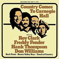Country Comes to Carnegie Hall by Roy Clark/Freddy Fender/Hank Thompson/Don Will
