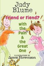 Friend or Fiend? with the Pain and the Great One by Judy Blume: Used