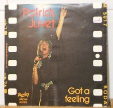 PATRICK JUVET - GOT A FEELING - ANOTHER LONELY MAN - vinile 45 giri NUOVO 1978