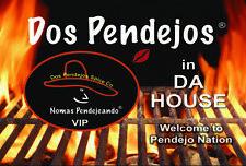 Dos Pendejos Vinyl Sign 24 X 36
