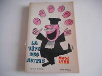 LIVRE DE POCHE - LA TETE DES AUTRES / MARCEL AYME - 1964