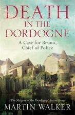 Death in the Dordogne von Martin Walker 2016 Taschenbuch