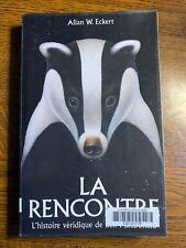 Allan W Eckert: La rencontre / Hachette, 2001