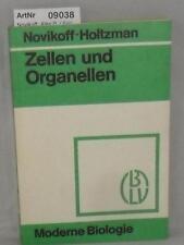 Novikoff, Alex B.: Zellen und Organellen - Moderne Biologie