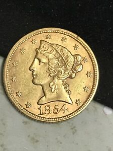 1854 Half Eagle Liberty $5 Gold HIGH  Grade  **RARE**