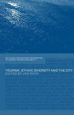 Tourism, Ethnic Diversity and the City (Contemporary Geographies of-ExLibrary