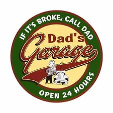 Dad's Garage Open 24 Hours Metal Sign by Imports Free Shipping